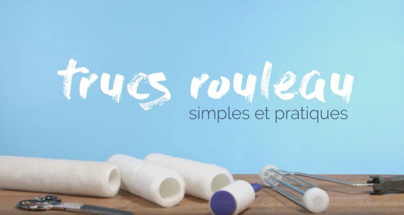 TRUCS ROULEAU – Simples et pratiques!